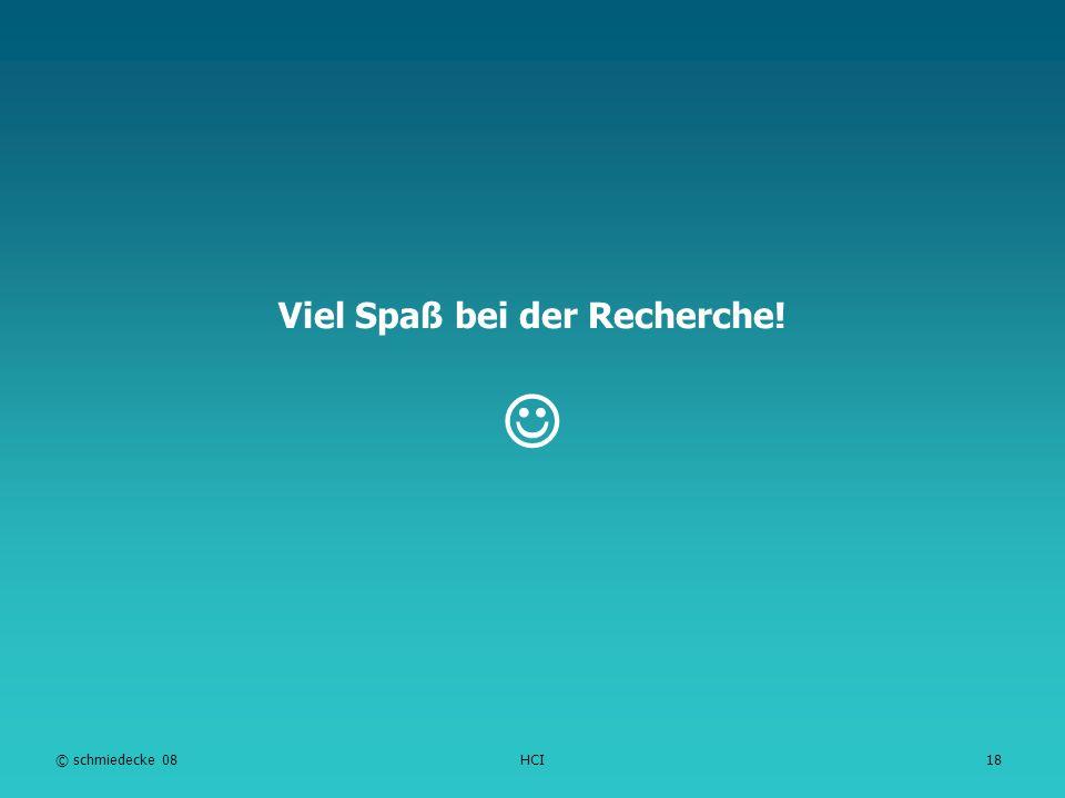 TFH Berlin Viel Spaß bei der Recherche! © schmiedecke 08HCI18