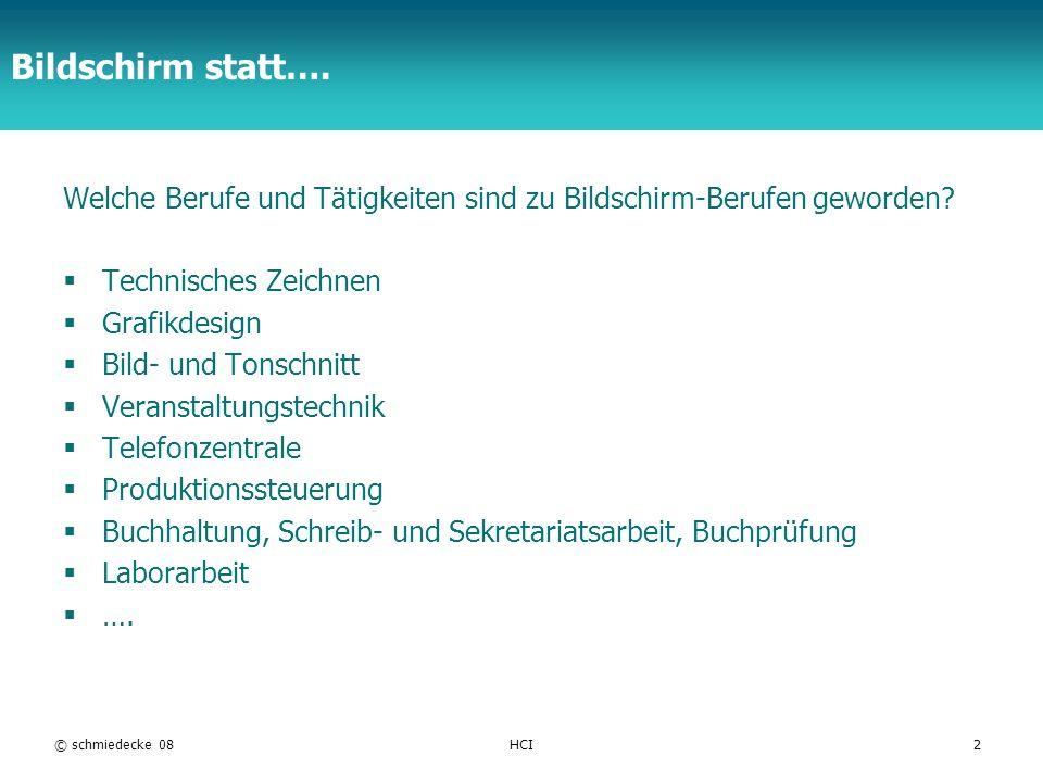 TFH Berlin Bildschirm statt…. Welche Berufe und Tätigkeiten sind zu Bildschirm-Berufen geworden? Technisches Zeichnen Grafikdesign Bild- und Tonschnit