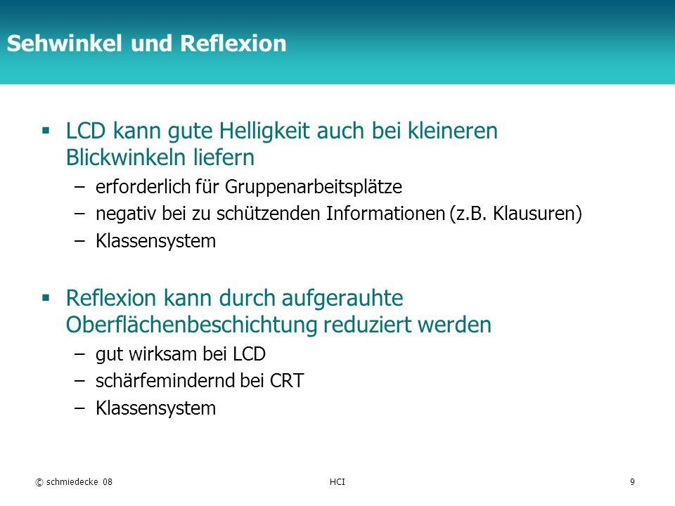 TFH Berlin Sehwinkel und Reflexion LCD kann gute Helligkeit auch bei kleineren Blickwinkeln liefern –erforderlich für Gruppenarbeitsplätze –negativ be