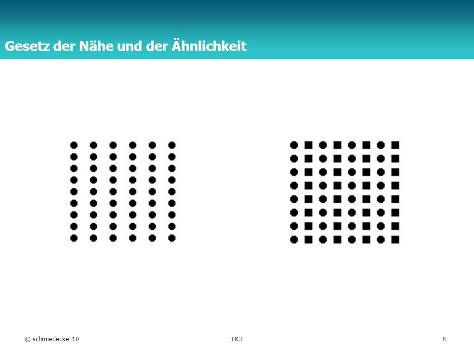 TFH Berlin © schmiedecke 10HCI8 Gesetz der Nähe und der Ähnlichkeit