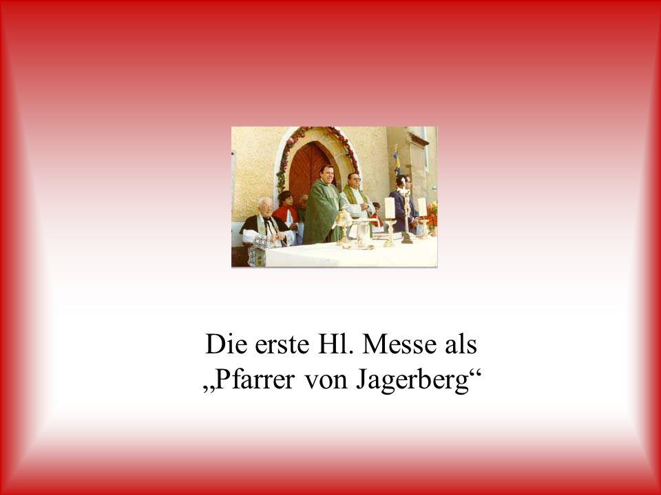 Die erste Hl. Messe als Pfarrer von Jagerberg