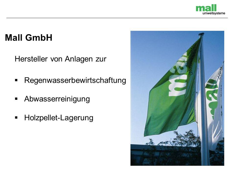 Mall GmbH Hersteller von Anlagen zur Regenwasserbewirtschaftung Abwasserreinigung Holzpellet-Lagerung