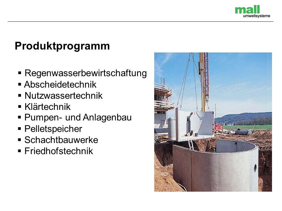 Regenwasserbewirtschaftung Abscheidetechnik Nutzwassertechnik Klärtechnik Produktprogramm Pumpen- und Anlagenbau Pelletspeicher Schachtbauwerke Friedh