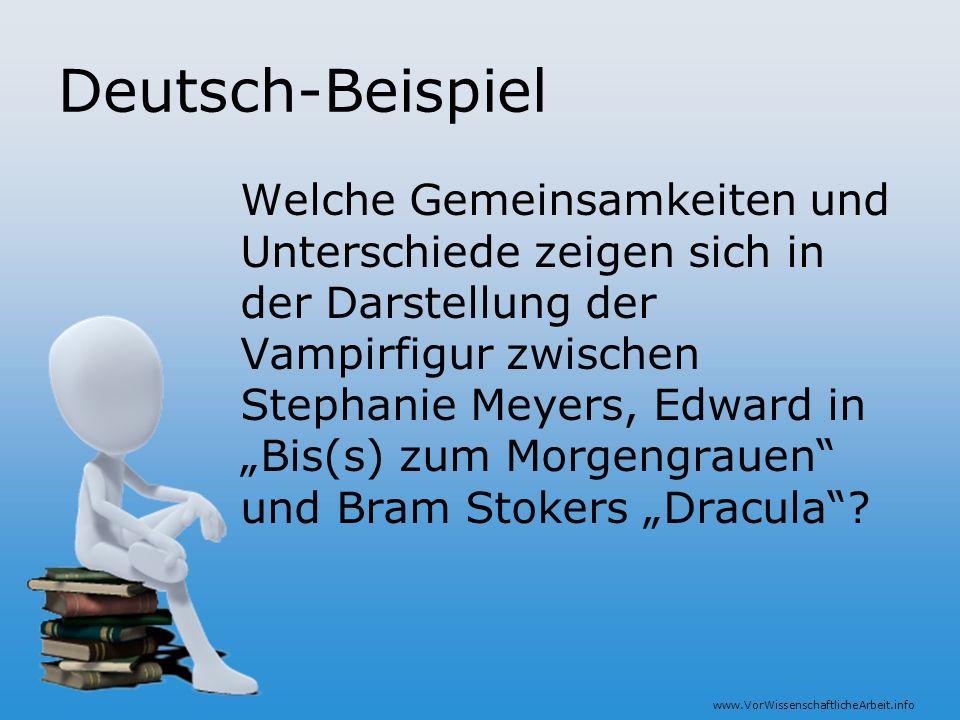 www.VorWissenschaftlicheArbeit.info Deutsch-Beispiel Welche Gemeinsamkeiten und Unterschiede zeigen sich in der Darstellung der Vampirfigur zwischen S