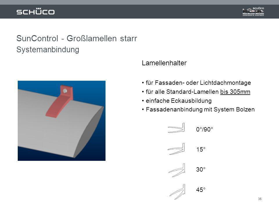 35 Lamellenhalter für Fassaden- oder Lichtdachmontage für alle Standard-Lamellen bis 305mm einfache Eckausbildung Fassadenanbindung mit System Bolzen
