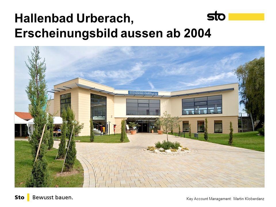 Key Account Management: Martin Kloberdanz Hallenbad Urberach, Erscheinungsbild aussen ab 2004