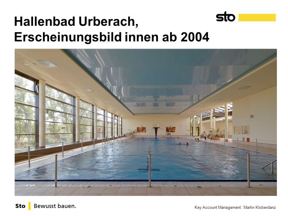 Key Account Management: Martin Kloberdanz Hallenbad Urberach, Erscheinungsbild innen ab 2004