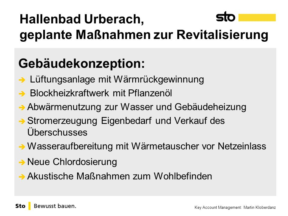 Key Account Management: Martin Kloberdanz Hallenbad Urberach, geplante Maßnahmen zur Revitalisierung Gebäudekonzeption: Lüftungsanlage mit Wärmrückgew
