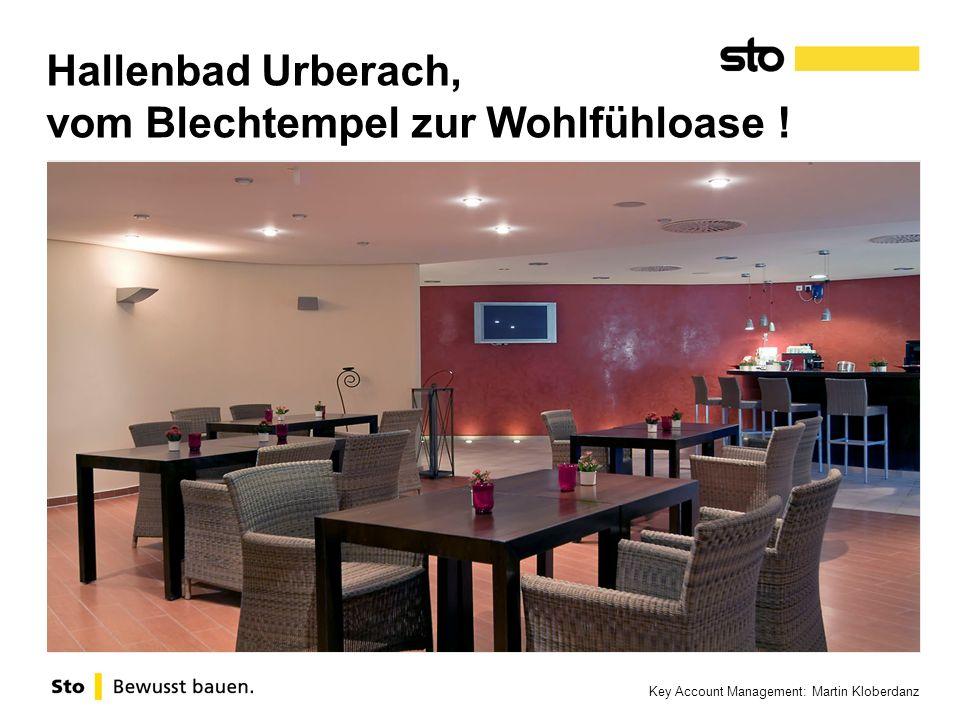 Key Account Management: Martin Kloberdanz Hallenbad Urberach, vom Blechtempel zur Wohlfühloase !