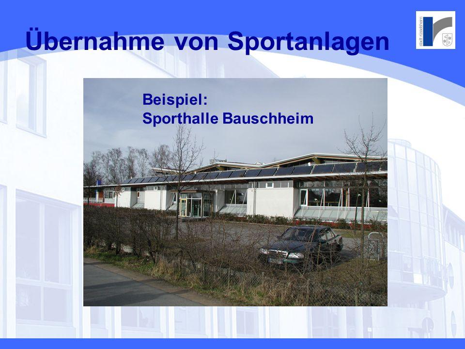 Übernahme von Sportanlagen Übergabe aus kommunaler Sicht 1.