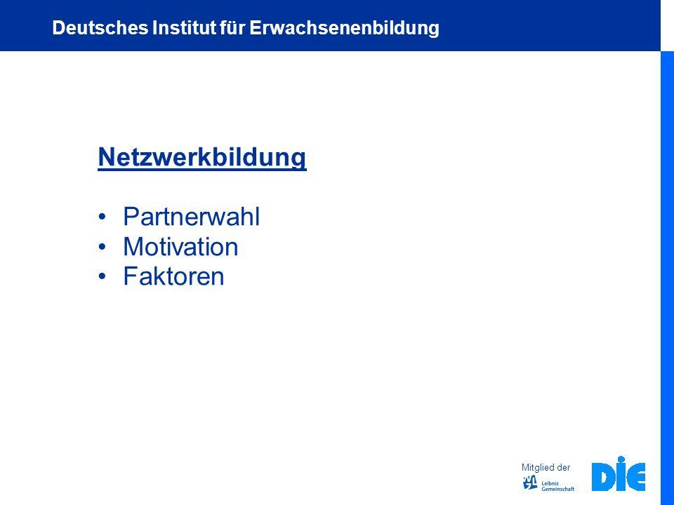 Netzwerkbildung Partnerwahl Motivation Faktoren Mitglied der Deutsches Institut für Erwachsenenbildung