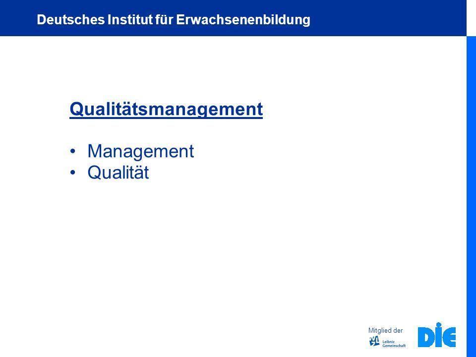 Qualitätsmanagement Management Qualität Mitglied der Deutsches Institut für Erwachsenenbildung