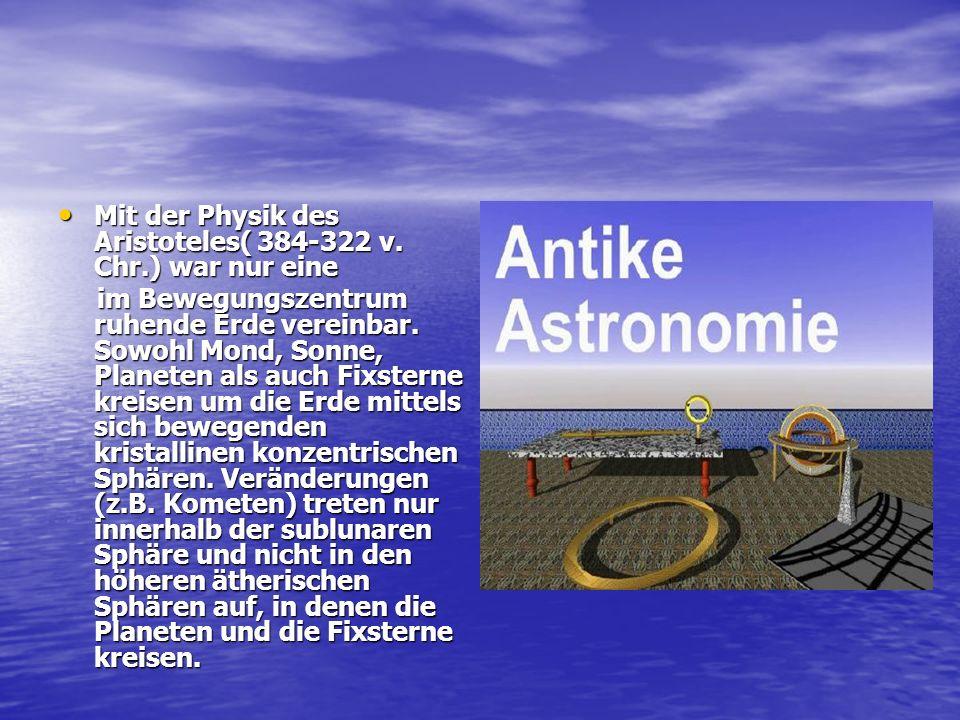 Frühzeit und Antike Seit dem 8, Jhd. v. Chr, wurden in Babylon systematische Beobachtungen von Sternen und Planeten durgeführt. Dieses Wissen wurde te