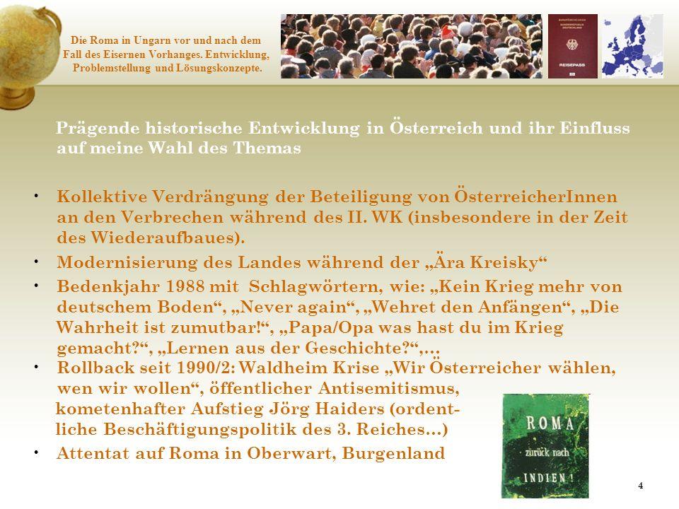 44 Prägende historische Entwicklung in Österreich und ihr Einfluss auf meine Wahl des Themas Kollektive Verdrängung der Beteiligung von ÖsterreicherIn