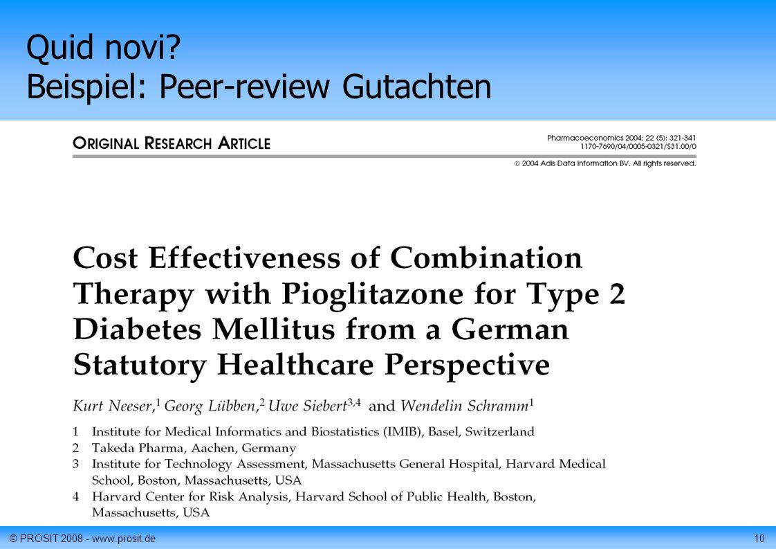 © PROSIT 2008 - www.prosit.de10 Quid novi Beispiel: Peer-review Gutachten