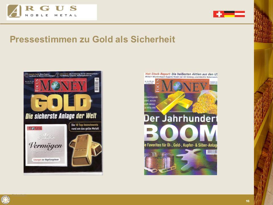 Zitat vom Bundesbankchef Weber im Jahr 2005: Gold stellt einen essentiellen Bestandteil der Währungsreserven der Bundesbank dar, der ihren Ansprüchen