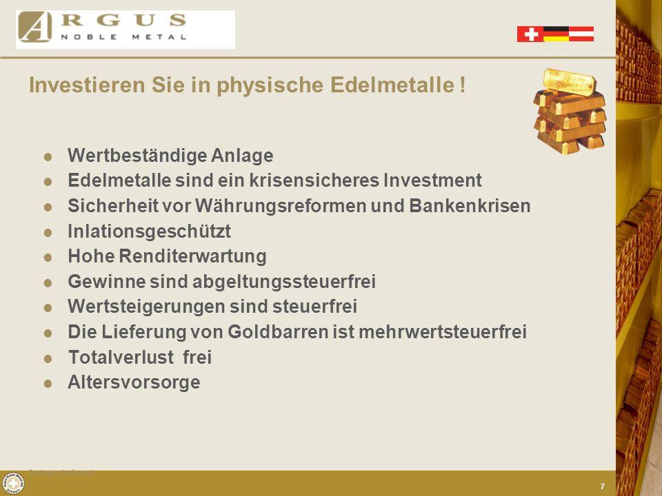Argus bietet Ihnen die Lösung aller Anforderungen ! Investieren Sie in physische Edelmetalle !