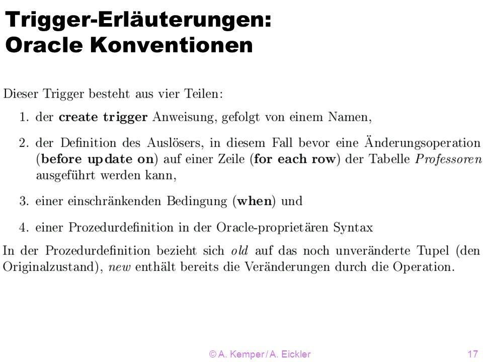 © A. Kemper / A. Eickler17 Trigger-Erläuterungen: Oracle Konventionen