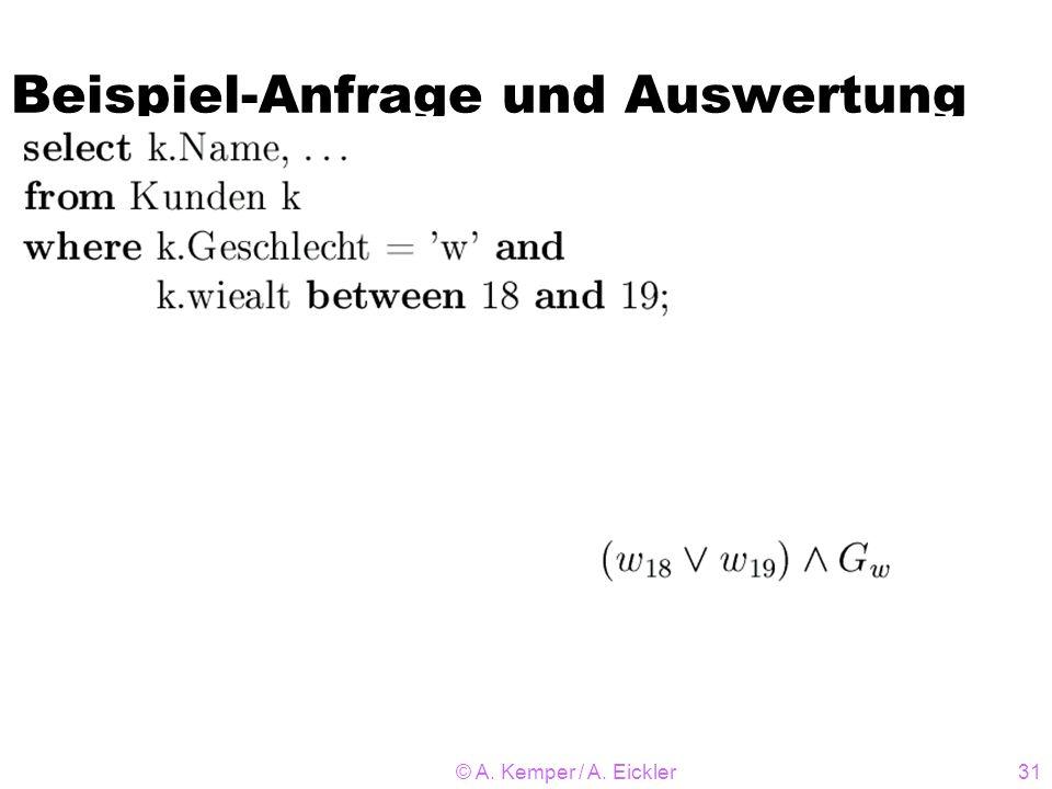© A. Kemper / A. Eickler31 Beispiel-Anfrage und Auswertung
