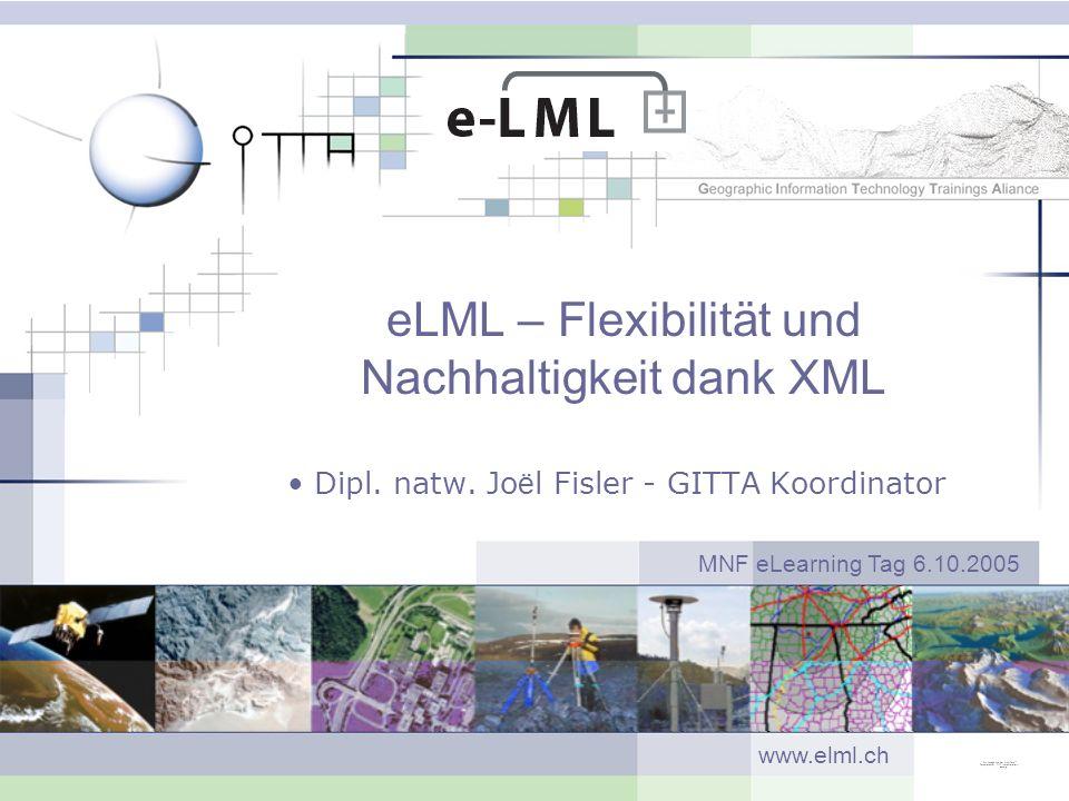 eLML – Flexibilität und Nachhaltigkeit dank XML Dipl.