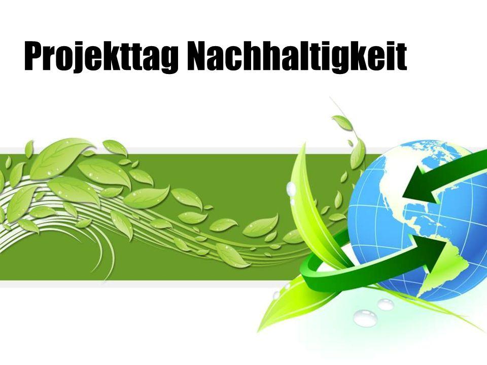 Projekttag Nachhaltigkeit