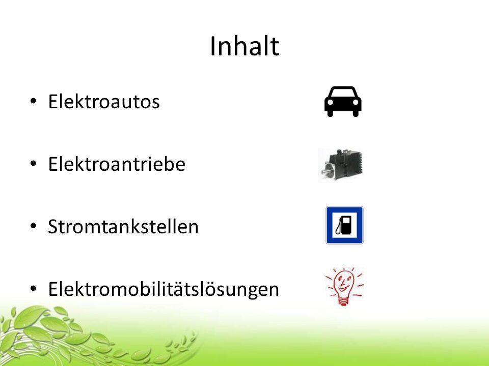 Inhalt Elektroautos Elektroantriebe Stromtankstellen Elektromobilitätslösungen