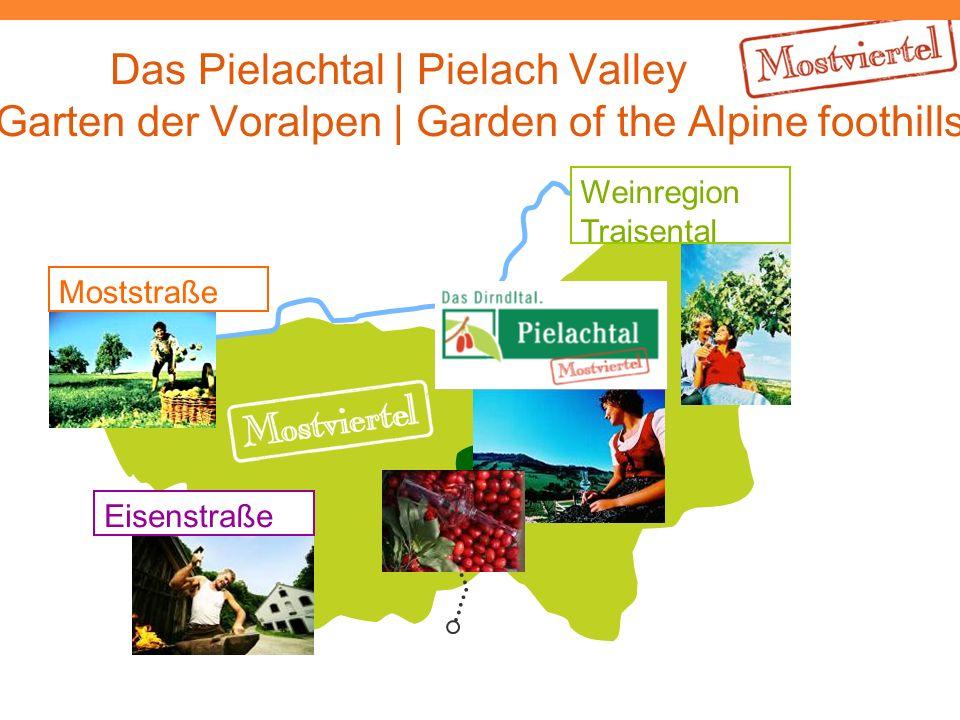 Das Pielachtal | Pielach Valley Garten der Voralpen | Garden of the Alpine foothills Moststraße Eisenstraße Weinregion Traisental