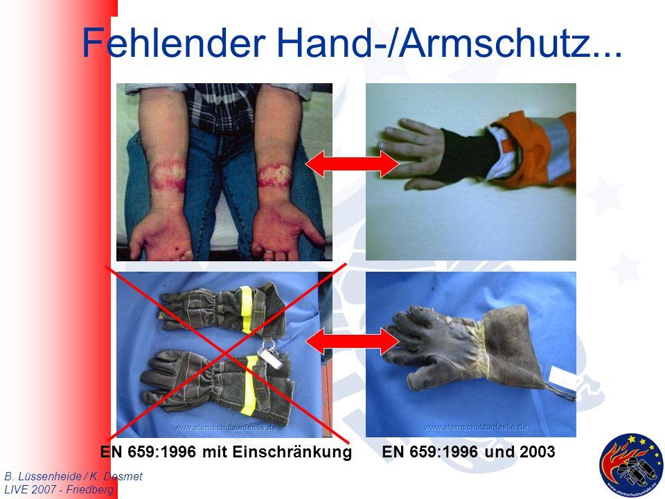 B. Lüssenheide / K. Desmet LIVE 2007 - Friedberg Fehlender Hand-/Armschutz...