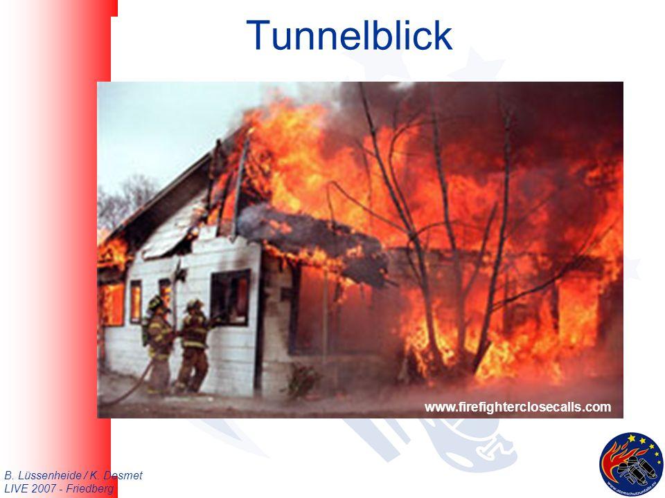 B. Lüssenheide / K. Desmet LIVE 2007 - Friedberg Tunnelblick www.firefighterclosecalls.com