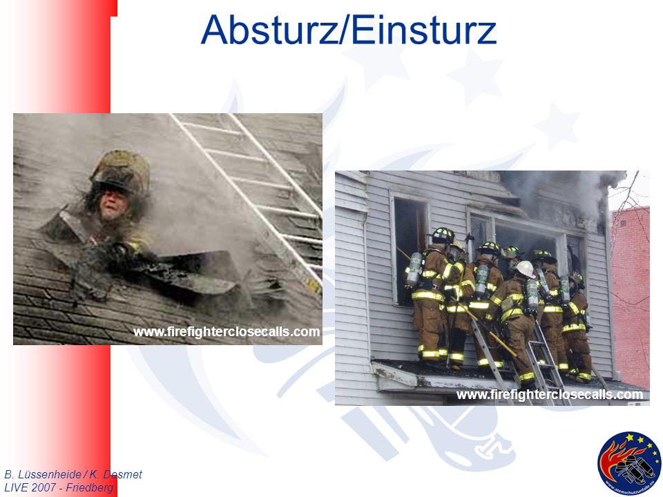 B. Lüssenheide / K. Desmet LIVE 2007 - Friedberg Absturz/Einsturz www.firefighterclosecalls.com
