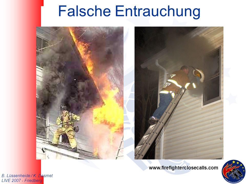 B. Lüssenheide / K. Desmet LIVE 2007 - Friedberg Falsche Entrauchung www.firefighterclosecalls.com