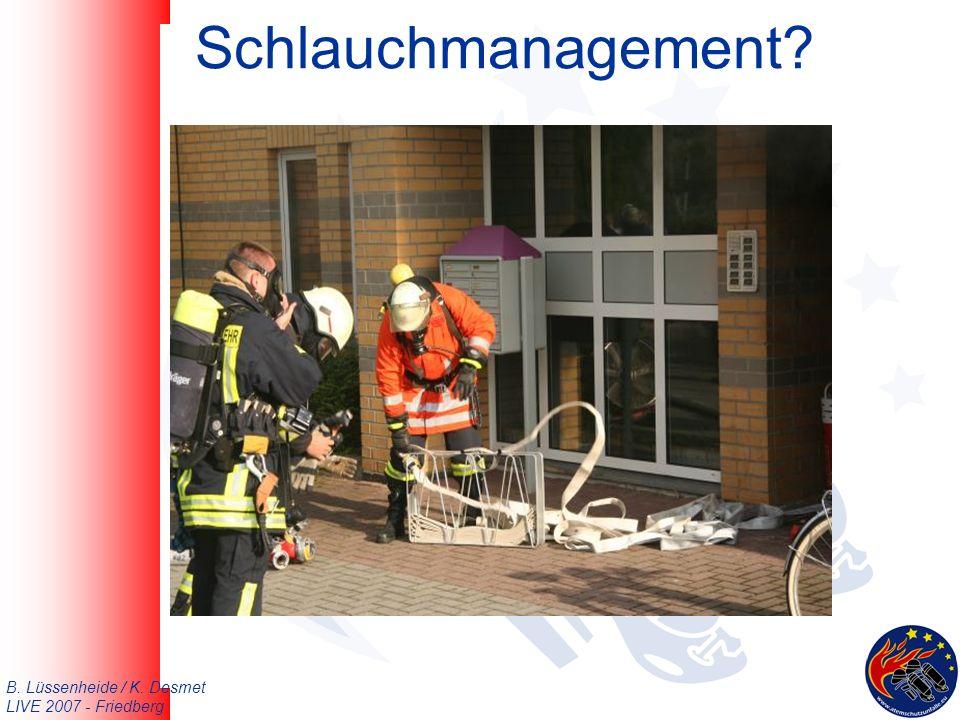 B. Lüssenheide / K. Desmet LIVE 2007 - Friedberg Schlauchmanagement
