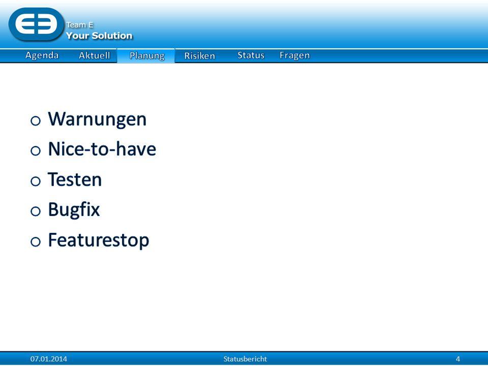 07.01.2014Statusbericht4