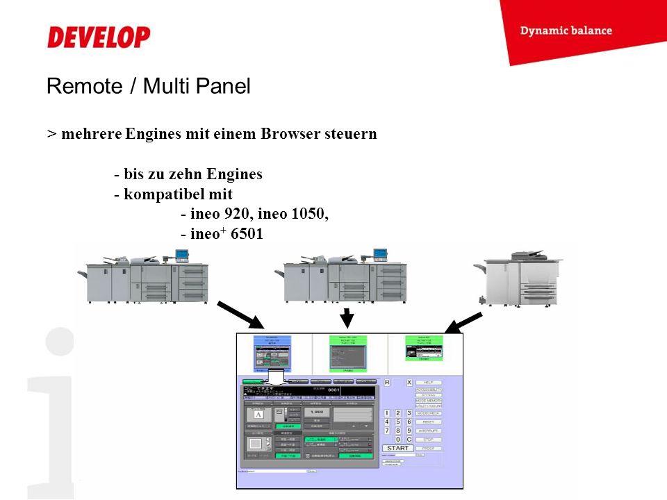 Remote / Multi Panel > mehrere Engines mit einem Browser steuern - bis zu zehn Engines - kompatibel mit - ineo 920, ineo 1050, - ineo + 6501