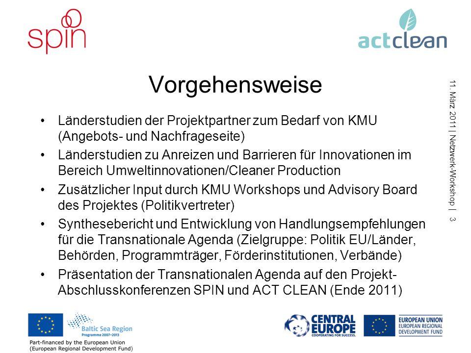 11. März 2011 | Netzwerk-Workshop | 2 Hintergrund und Zielstellung der Transnationalen Agenda Verbesserung der Rahmenbedingungen für den Transfer von