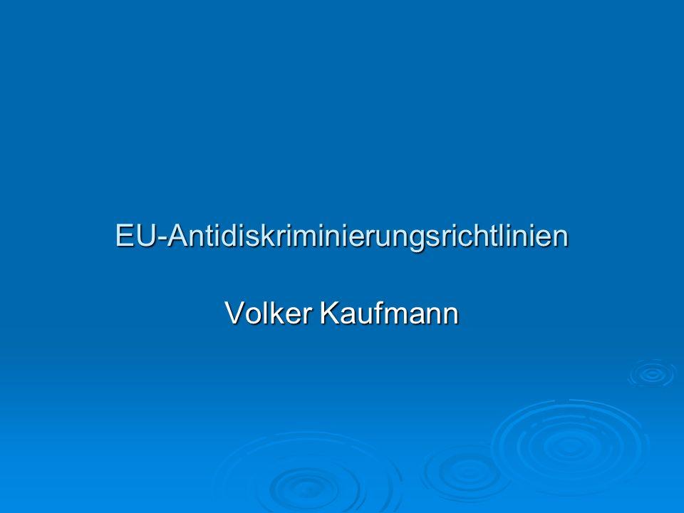 EU-Antidiskriminierungsrichtlinien Volker Kaufmann
