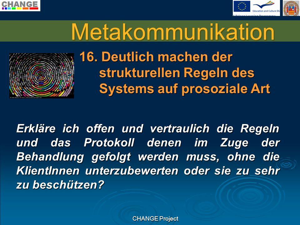 CHANGE Project Metakommunikation 16.