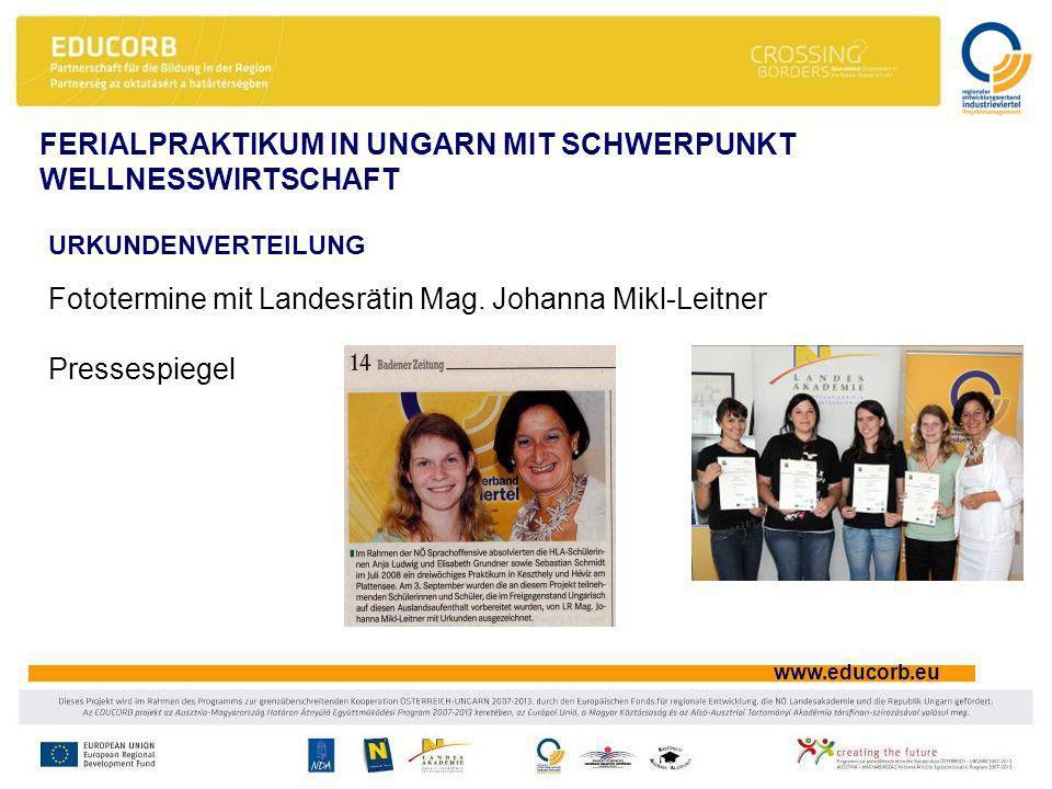 www.educorb.eu URKUNDENVERTEILUNG Fototermine mit Landesrätin Mag.