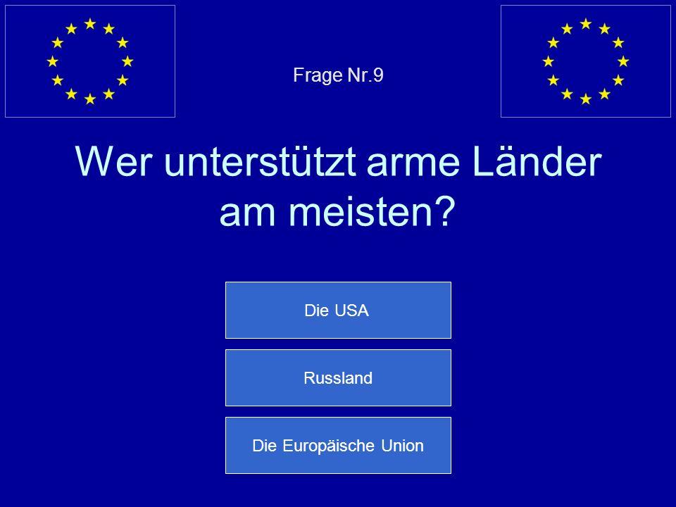 Falsche Antwort… Er heißt José Manuel Barroso Nächste Frage