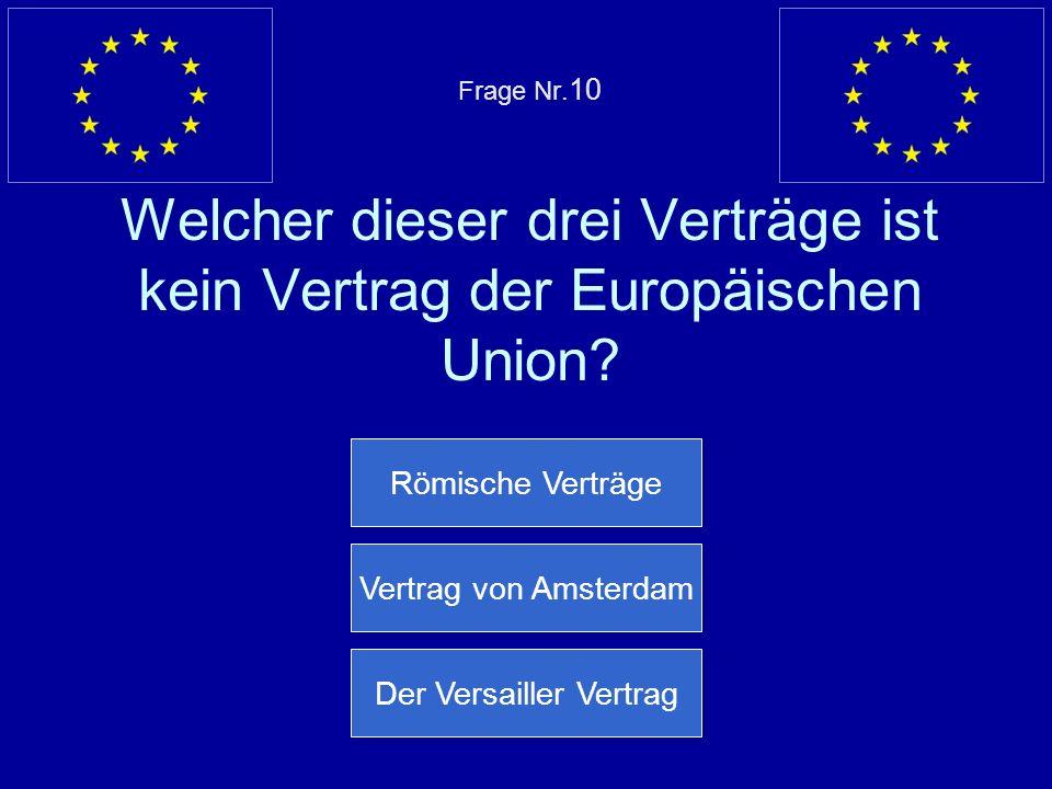 Falsche Antwort… Die Europäische Union unterstützt am meisten arme Länder Nächste Frage