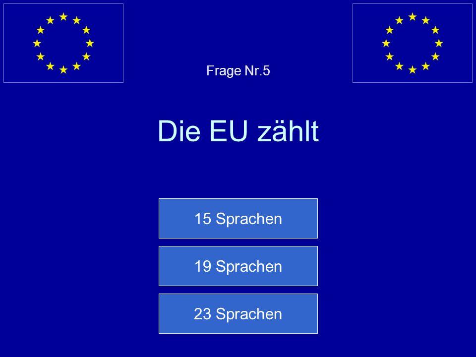 Falsche Antwort… Die Europa Abgeordneten werden alle 5 Jahre gewählt Nächste Frage