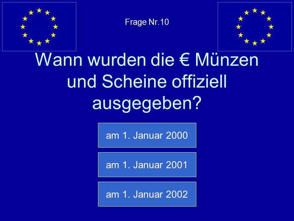Falsche Antwort… Dänemark gehört nicht zur Eurozone Nächste Frage