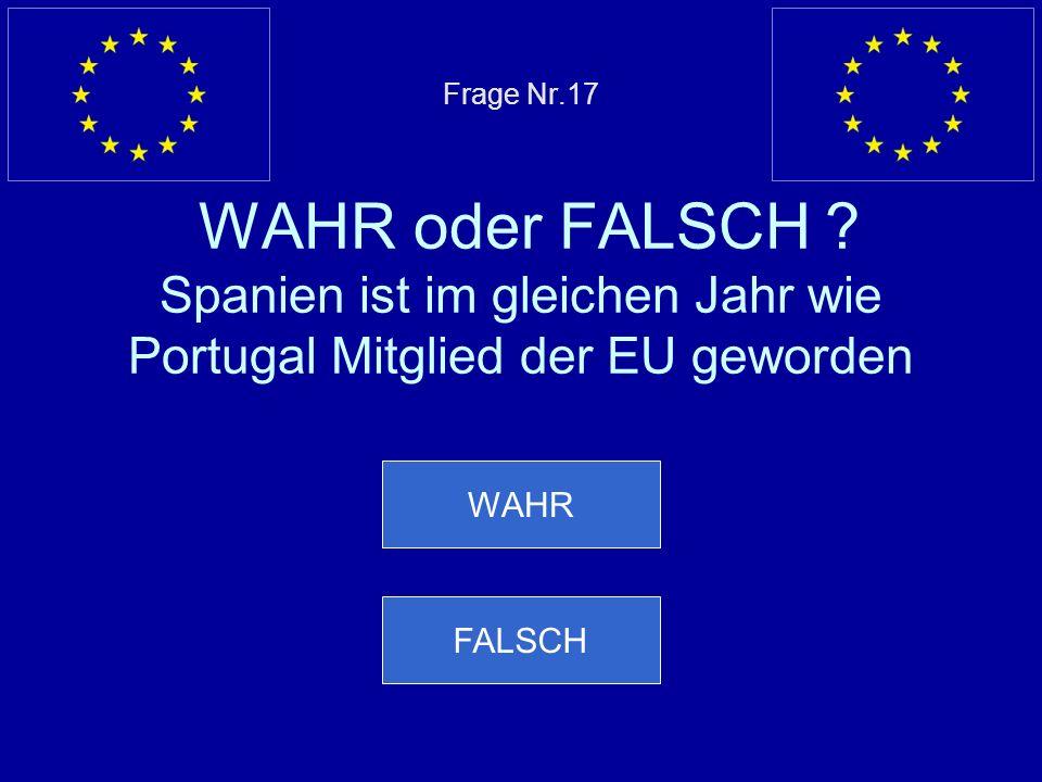 Falsche Antwort… Die Ukraine wird der EU 2008 nicht beitreten Nächste Frage