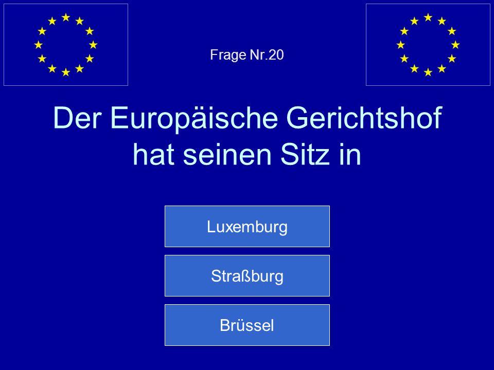 Falsche Antwort… Das Europäische Parlament zählt 785 Abgeordnete Nächste Frage