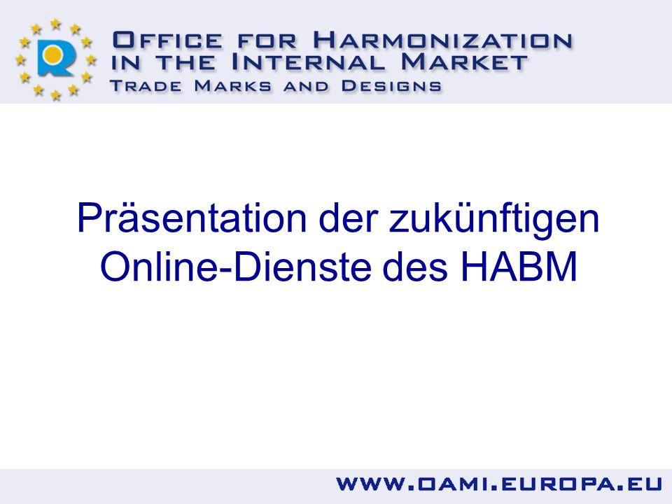 Präsentation der zukünftigen Online-Dienste des HABM