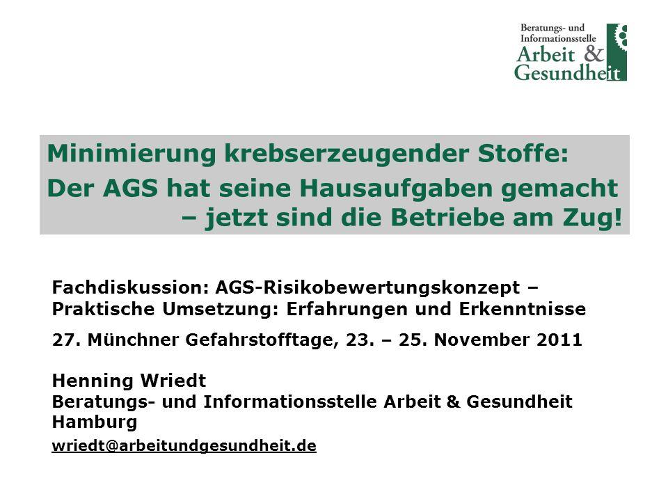 Henning WriedtMinimierung krebserzeugender Stoffe Münchner Gefahrstofftage 2011 22 Was können Betriebsräte konkret tun.