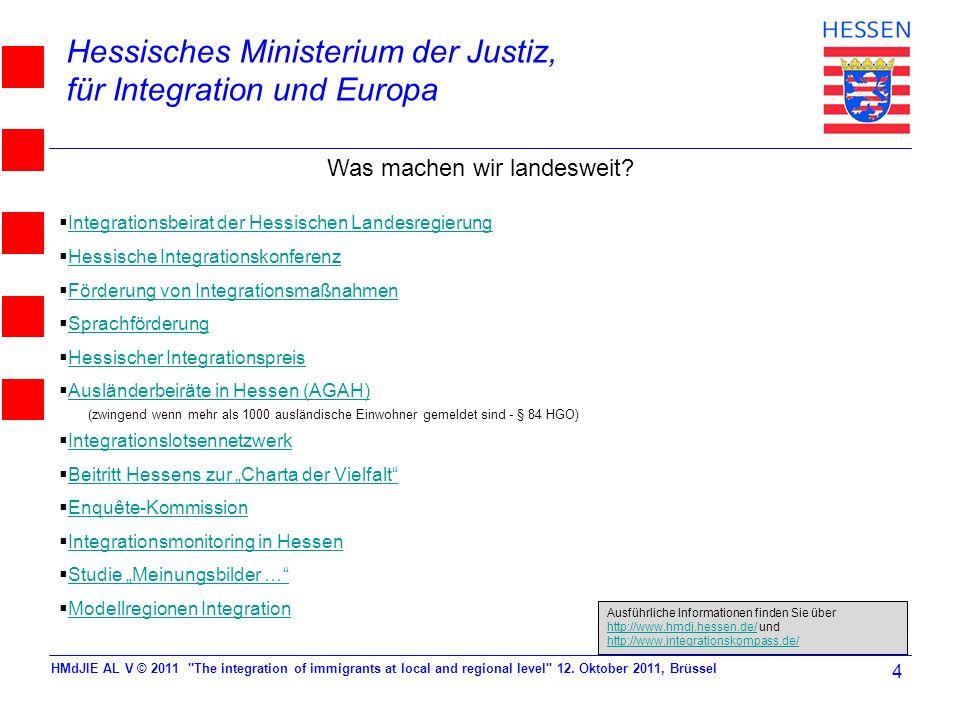 Hessisches Ministerium der Justiz, für Integration und Europa HMdJIE AL V © 2011
