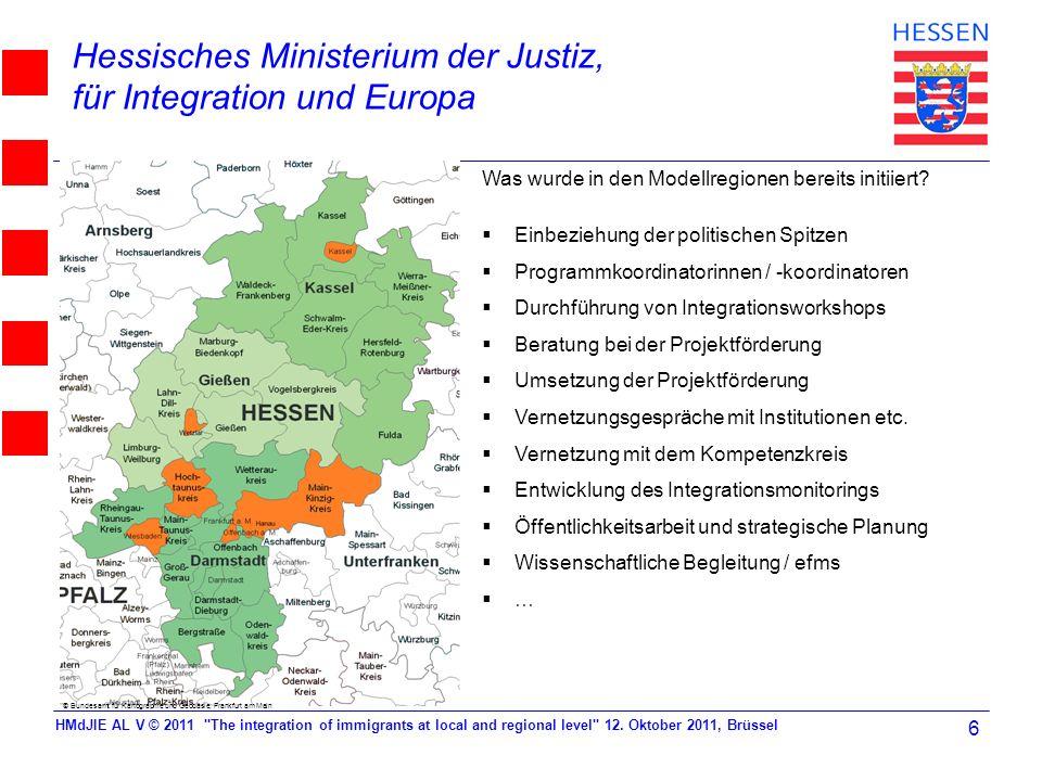 Hessisches Ministerium der Justiz, für Integration und Europa © Bundesamt für Kartographie und Geodäsie, Frankfurt am Main Was wurde in den Modellregi