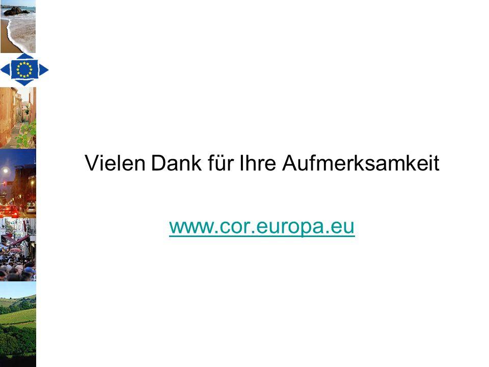 Vielen Dank für Ihre Aufmerksamkeit www.cor.europa.eu