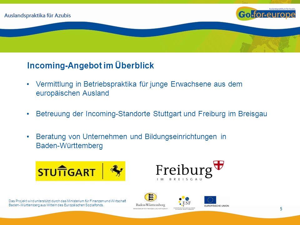 Das Projekt wird unterstützt durch das Ministerium für Finanzen und Wirtschaft Baden-Württemberg aus Mitteln des Europäischen Sozialfonds.